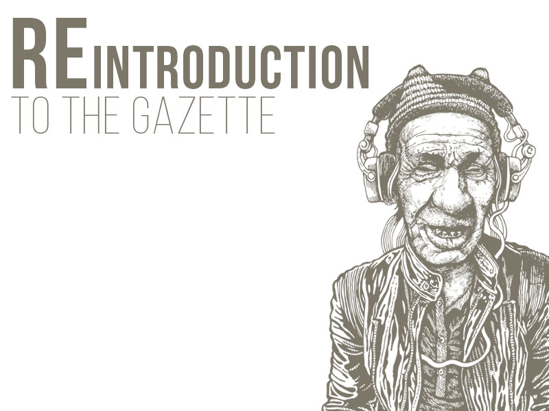 Reintroduction to The Gazette