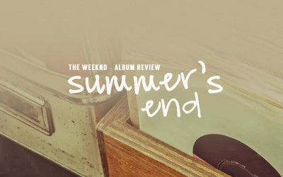 Summer's End – The Weeknd