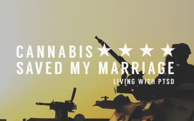 Cannabis Saved My Marriage