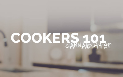 Cookers 101 – Cannabutter