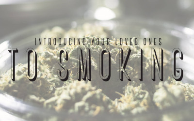 Introducing Your Loved Ones to Smoking
