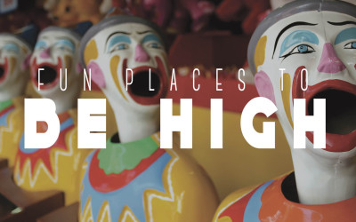 Fun Places To Get High