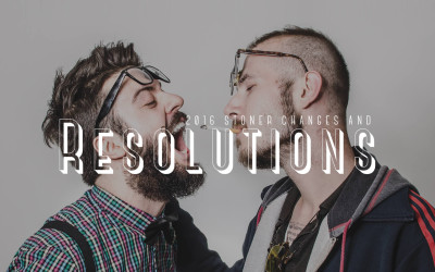 2016 Stoner Changes and Resolutions