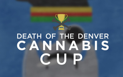DEATH OF THE DENVER CANNABIS CUP
