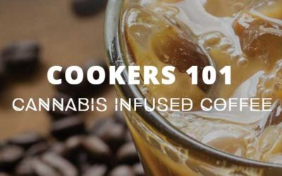 Cookers 101 – Cannabis Iced Coffee