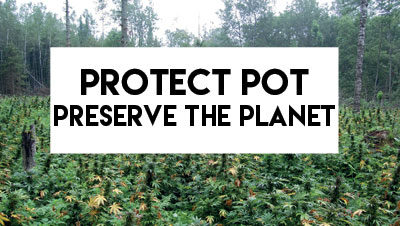 Protect Pot Preserve The Planet