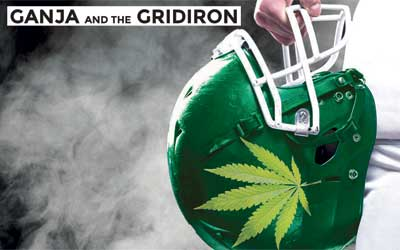 Ganja And The Gridiron