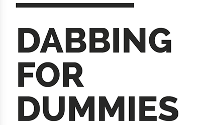 Dabbing For Dummies