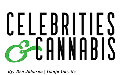 Celebrities & Cannabis