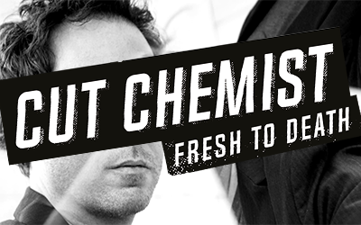 Cut Chemist – Fresh To Death