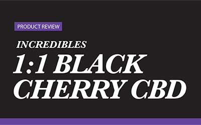 Product Review – Incredibles 1:1 Black Cherry CBD