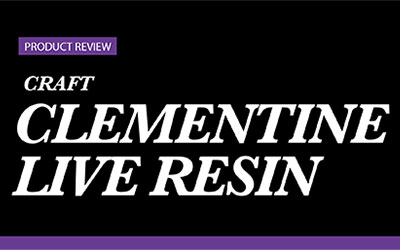 Product Review – Craft Clementine Live Resin