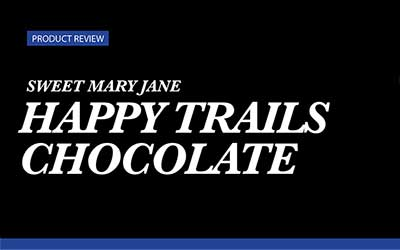 Product Review – Sweet Mary Jane Happy Trails Chocolate