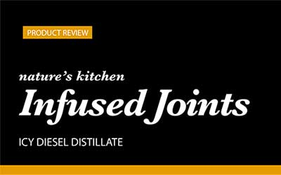 Product Review – Nature's Kitchen Infused Joints
