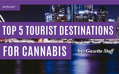 TOP 5 TOURIST DESTINATIONS FOR CANNABIS