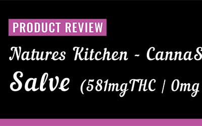 Product Review – Natures Kitchen CannaSpa Salve