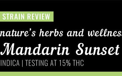 Strain Review – Mandarin Sunset