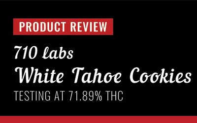 Product Review – 710 Labs White Tahoe Cookies Persy Rosin